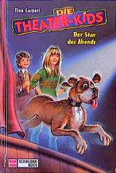 Die Theater-Kids, Bd.4, Der Star des Abends - T...