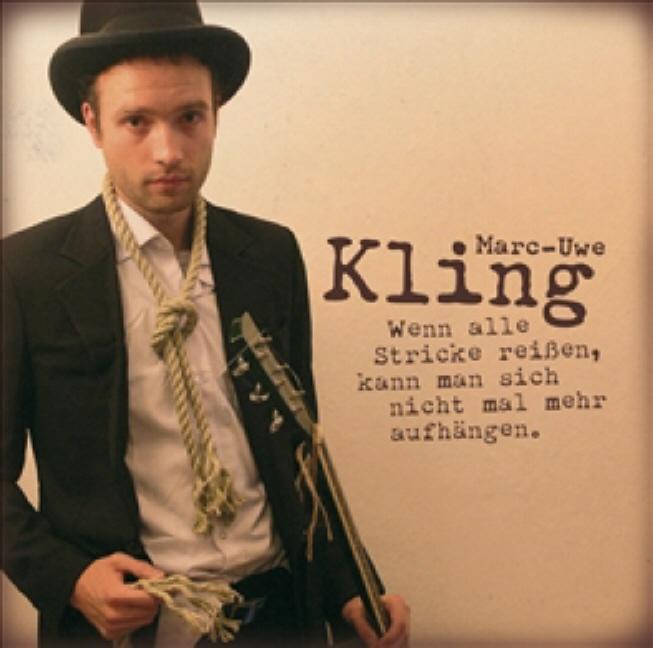 Marc-Uwe Kling - Wenn Alle Stricke Reissen