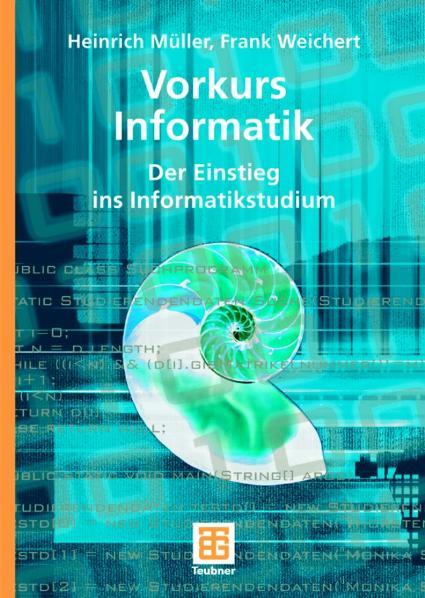 Vorkurs Informatik: Grundwissen für Studienanfä...