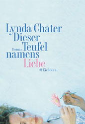 Dieser Teufel namens Liebe - Lynda Chater