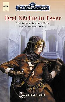 Das Schwarze Auge: Drei Nächte in Fasar - Bernhard Hennen [Sonderausgabe, Band 12-14]