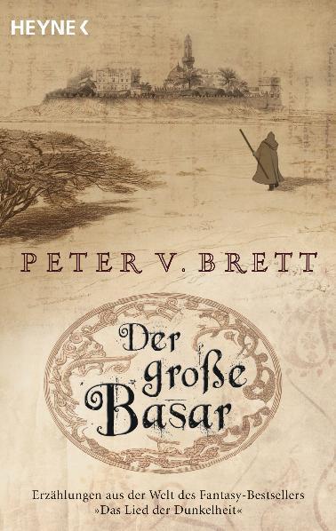 Der große Basar: Roman - Peter V. Brett