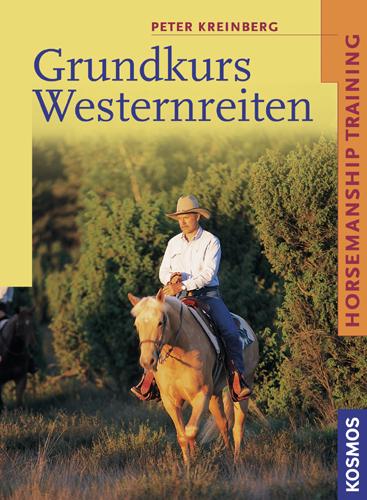 Grundkurs Westernreiten: Horsemanship Training - Peter Kreinberg