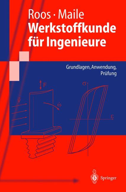 Werkstoffkunde für Ingenieure: Grundlagen, Anwe...