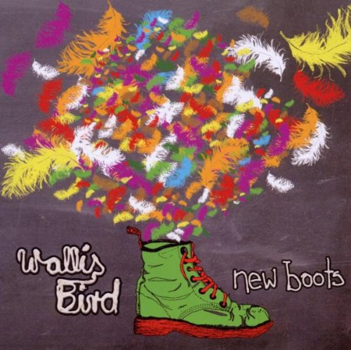 Wallis Bird - New Boots (German Special Edition...