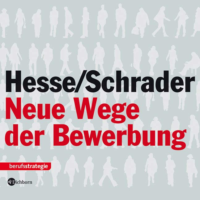 Neue Wege der Bewerbung - Jürgen Hesse