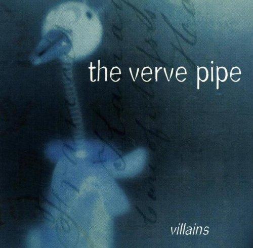 the Verve Pipe - Villains/Bonus Track Intl.Ver