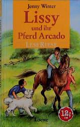 Lissy und ihr Pferd Arcado - Jenny Winter