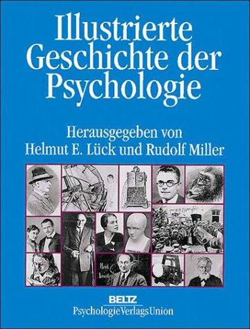 Illustrierte Geschichte der Psychologie - Helmu...