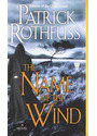 The Name of the Wind: The Kingkiller Chronicle: Day One (Kingkiller Chronicles) - Patrick Rothfuss