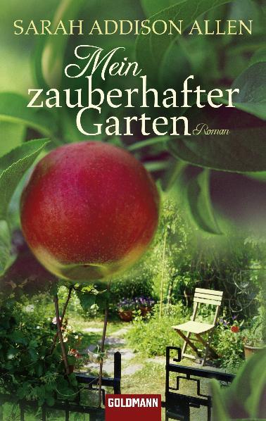 Mein zauberhafter Garten: Roman - Sarah Addison...