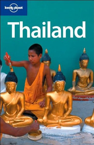 Thailand (Lonely Planet Thailand) - Aaron Anderson