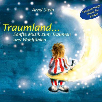 Traumland... CD: Sanfte Musik zum Träumen und W...