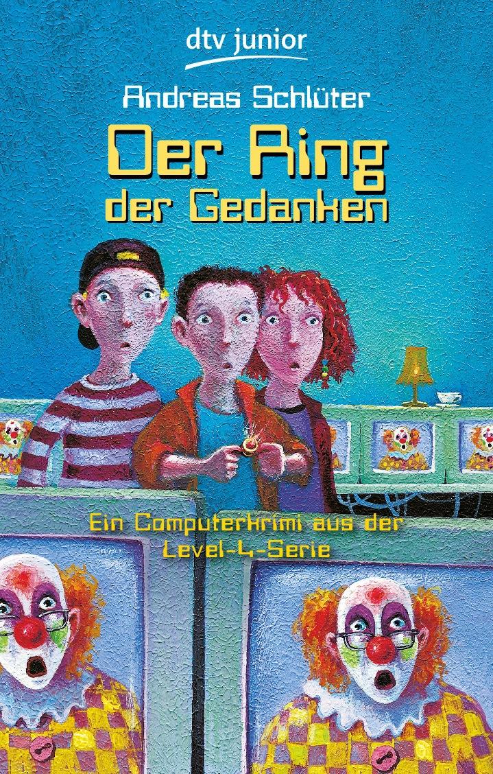 Der Ring der Gedanken: Ein Computerkrimi aus der Level 4-Serie - Andreas Schlüter
