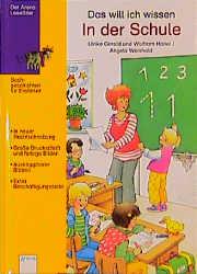 Das will ich wissen, In der Schule - Ulrike Gerold