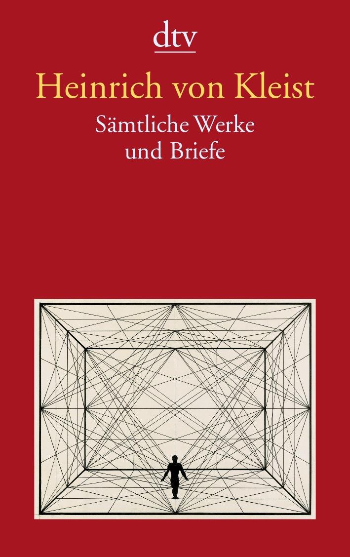 Sämtliche Werke und Briefe: Zweibändige Ausgabe in einem Band - Heinrich von Kleist