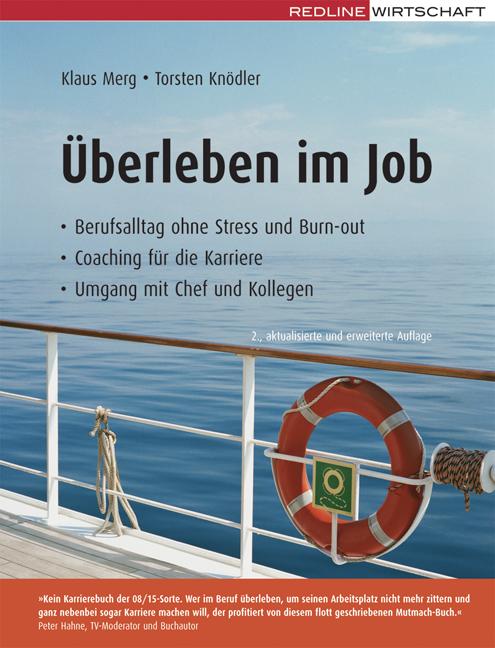 Überleben im Job: Berufsalltag ohne Stress und ...