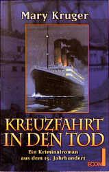 Kreuzfahrt in den Tod. Ein Kriminalroman aus de...