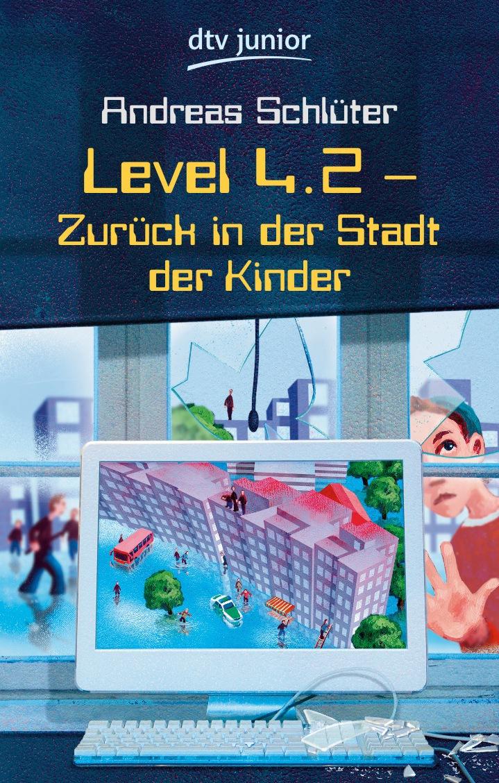 Level 4.2: Zurück in der Stadt der Kinder - Andreas Schlüter