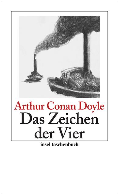 Das Zeichen der Vier: Roman: Sherlock Holmes - Seine sämtlichen Abenteuer (insel taschenbuch) - Sir Arthur Conan Doyle