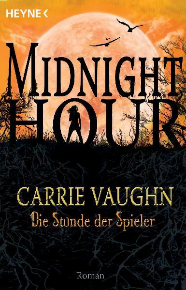 Midnight Hour Band 5: Die Stunde der Spieler - ...