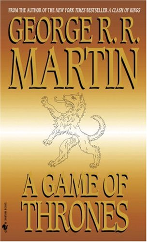 A Song of Ice and Fire: Book 1 - A Game of Thrones - George R.R. Martin [Paperback]