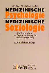 Medizinische Psychologie, Medizinische Soziolog...
