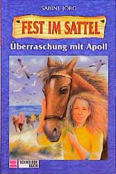 Fest im Sattel, Bd.5, Überraschung mit Apoll - ...