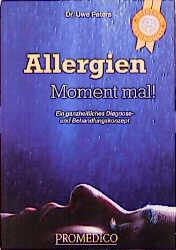 Allergien - Moment mal. Ein ganzheitliches Diag...