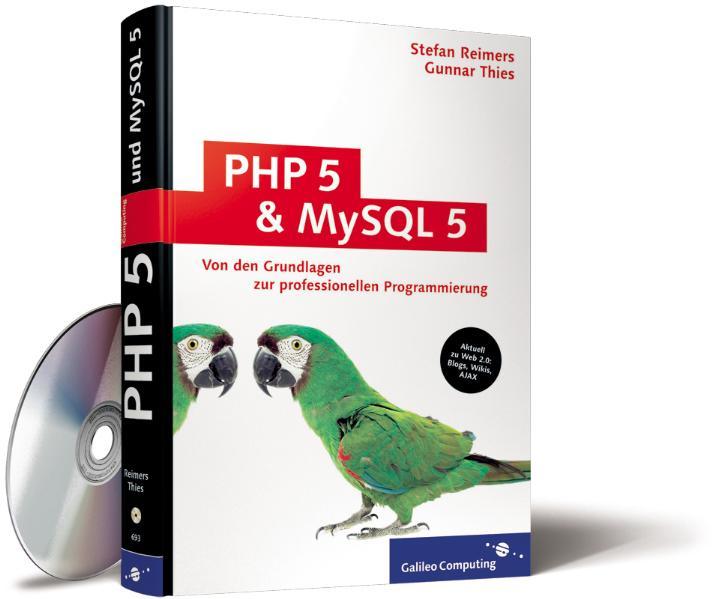 PHP 5 und MySQL 5: Grundlagen und gemeinsamer E...