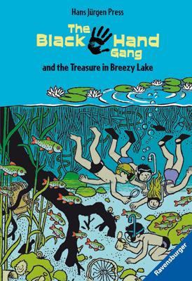 The Black Hand Gang and the Treasure in Breezy Lake: Englische Ausgabe mit vielen Vokabeln - Hans Jürgen Press