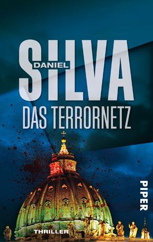 Das Terrornetz: Thriller - Daniel Silva