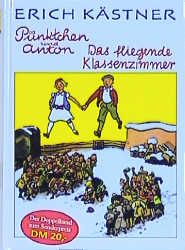 Pünktchen und Anton / Das fliegende Klassenzimm...