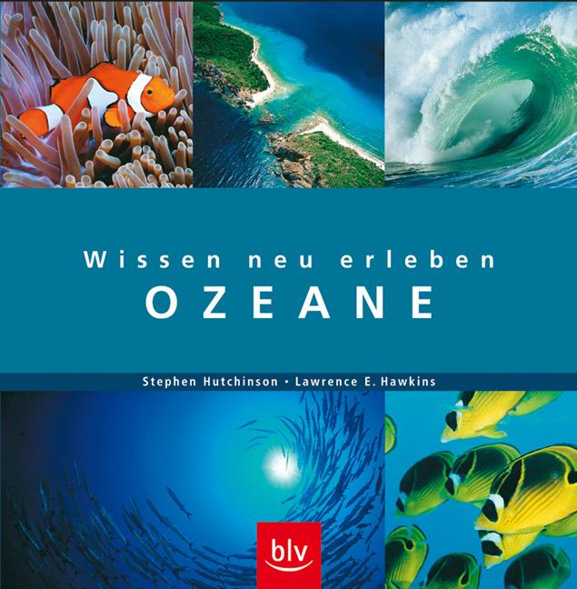 Wissen neu erleben: Ozeane - Stephen Hutchinson