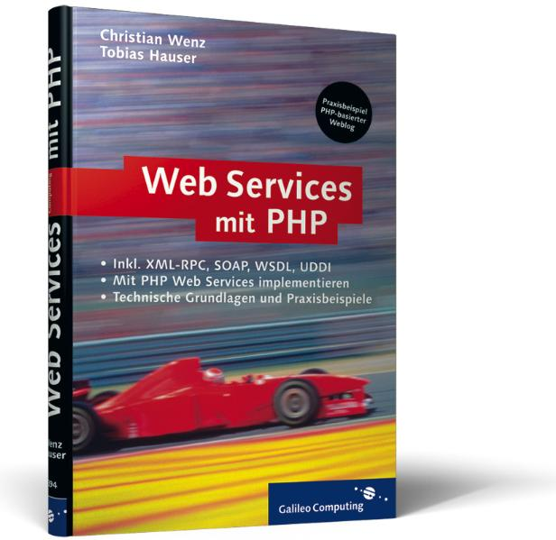 Webservices mit PHP: XML-RPC, SOAP, WSDL, Verze...