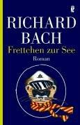Frettchen zur See. - Richard Bach