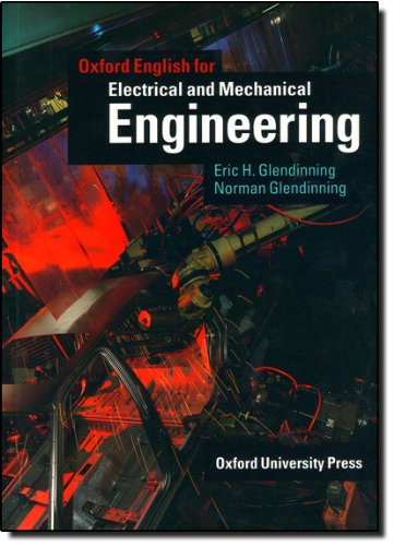 Oxford English for Electrical and Mechanical Engineering - Eric Glendinning