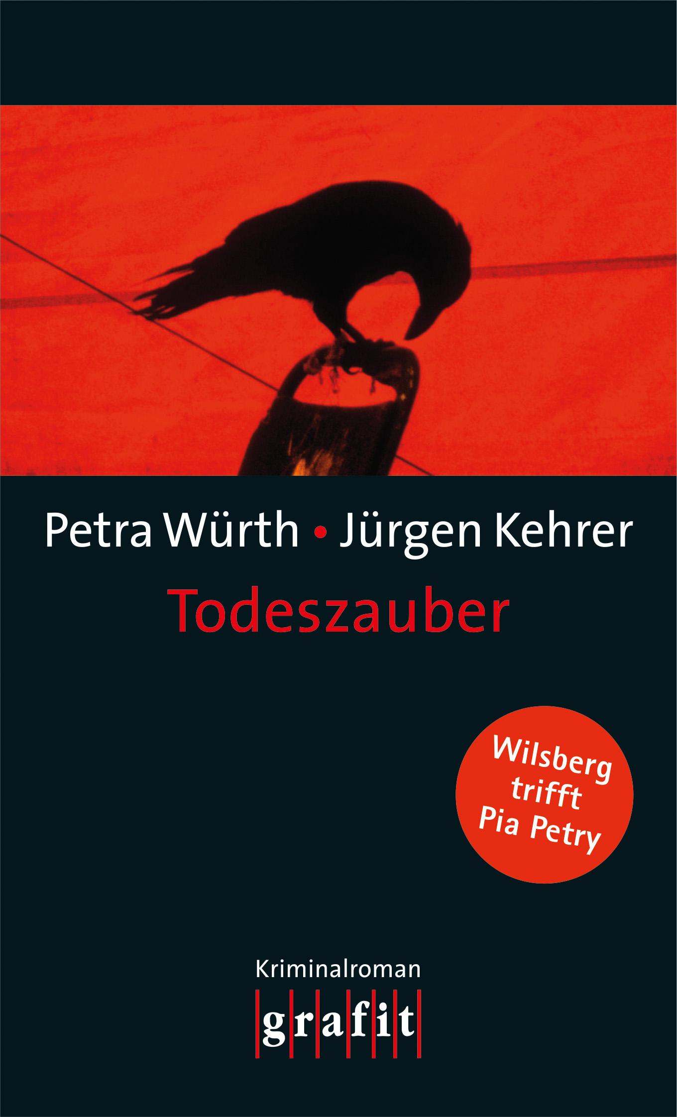 Todeszauber - Wilsberg trifft Pia Petry - Petra Würth