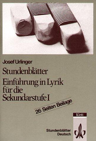 Stundenblätter Deutsch. Einführung in Lyrik für die Sekundarstufe I - Josef Urlinger