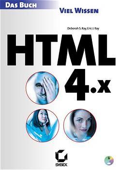HTML 4.x. Das Buch - Deborah S. Ray