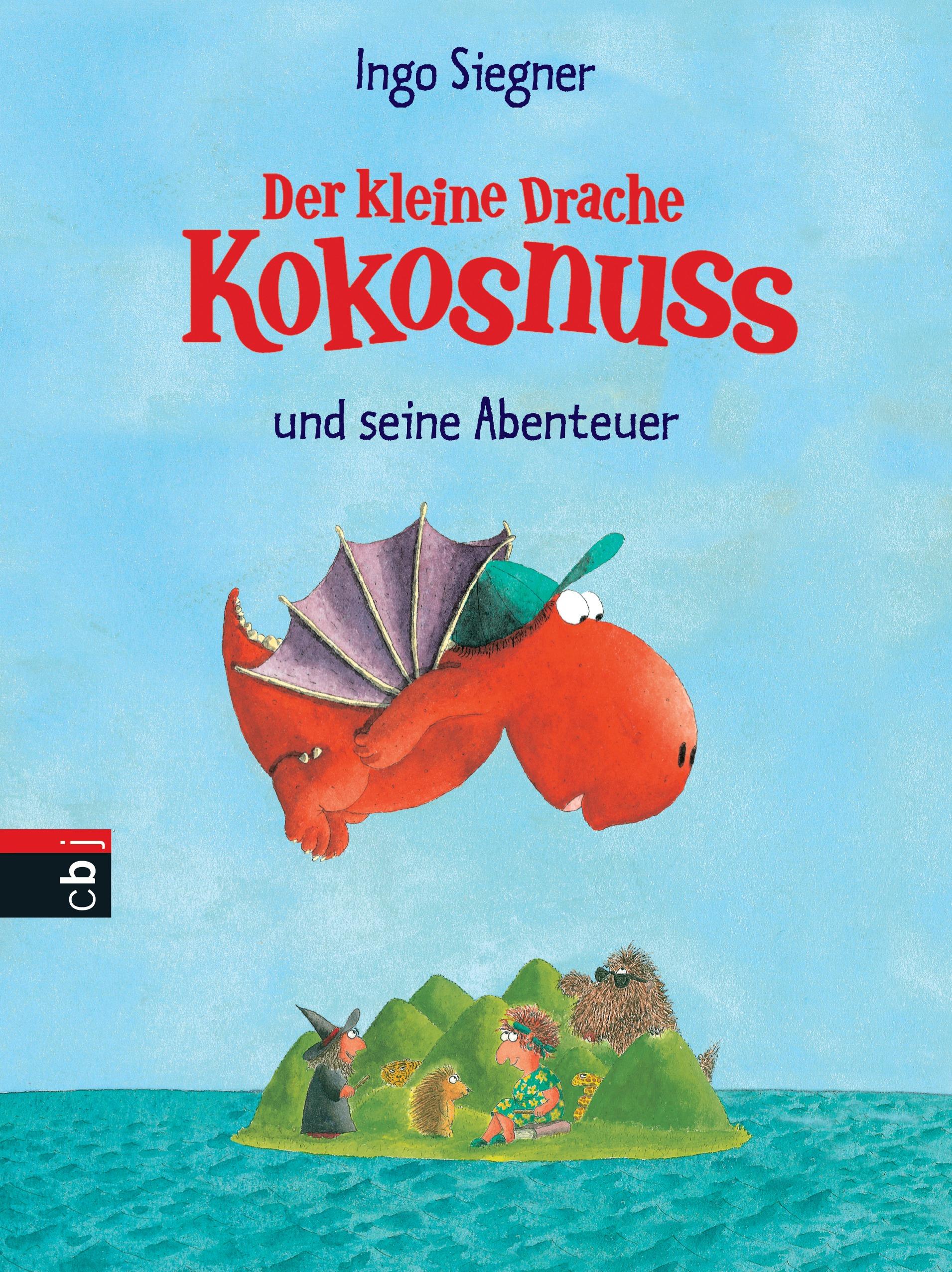 Der kleine Drache Kokosnuss und seine Abenteuer - Ingo Siegner [Gebundene Ausgabe]
