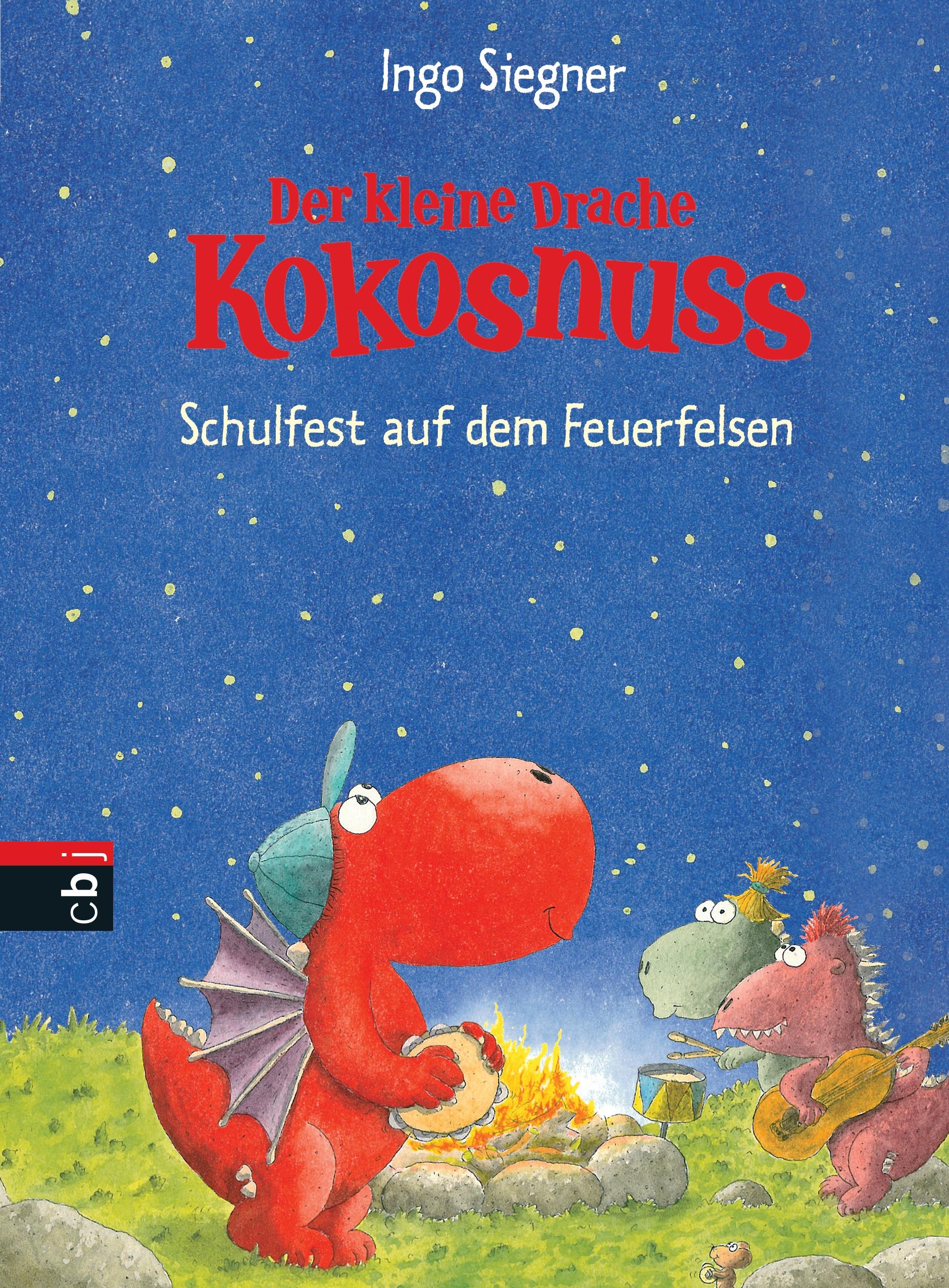 Der kleine Drache Kokosnuss - Schulfest auf dem Feuerfelsen - Ingo Siegner