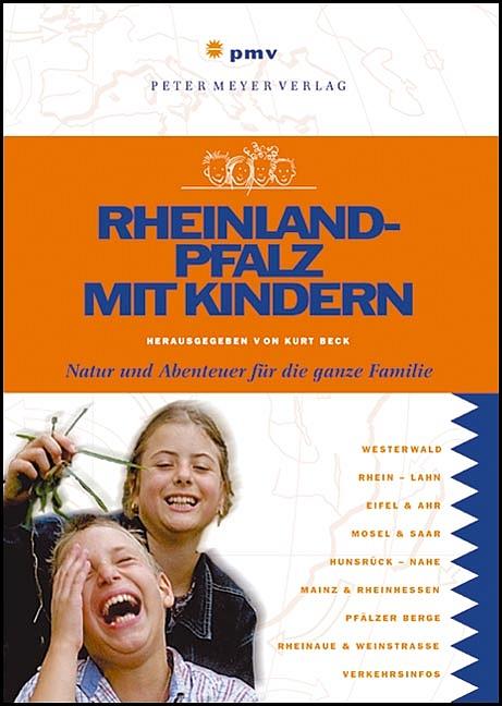 Rheinland-Pfalz mit Kindern: Natur und Abenteue...