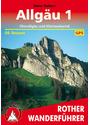 Rother Wanderführer: Allgäu 1 - Oberallgäu und Kleinwalsertal - 50 Touren - Dieter Seibert [10. Auflage 2012]