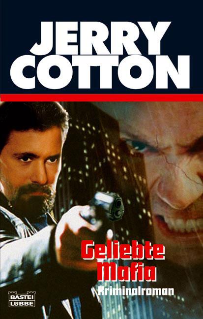 Geliebte Mafia - Jerry Cotton