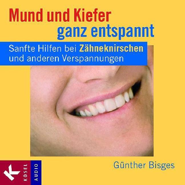 Mund und Kiefer ganz entspannt: Sanfte Hilfen b...