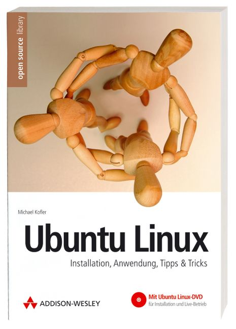 Ubuntu Linux. Instalation, Anwendung, Tipps & T...