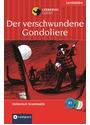 Der verschwundene Gondoliere: Lernziel Italienisch Grammatik. Das spannende Sprachtraining