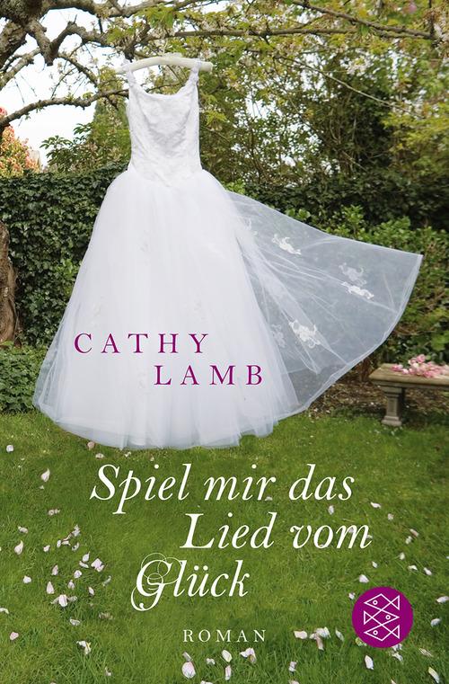 Spiel mir das Lied vom Glück - Cathy Lamb