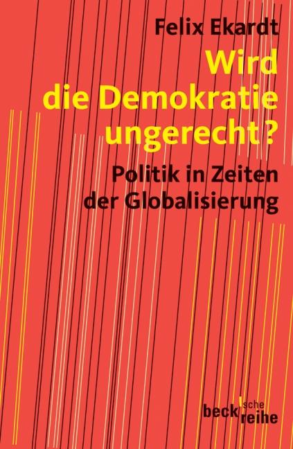 Wird die Demokratie ungerecht?: Politik in Zeit...